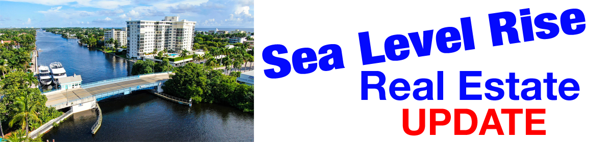 Sea Level Rise Flooding Information for Buyers, Sellers, Owners, and Real Estate Agents